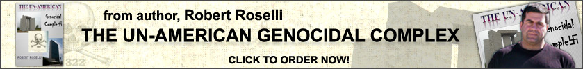 The Un-American Genocidel Complex by Robert Roselli